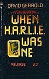 When H.A.R.L.I.E. Was One: Release 2.0