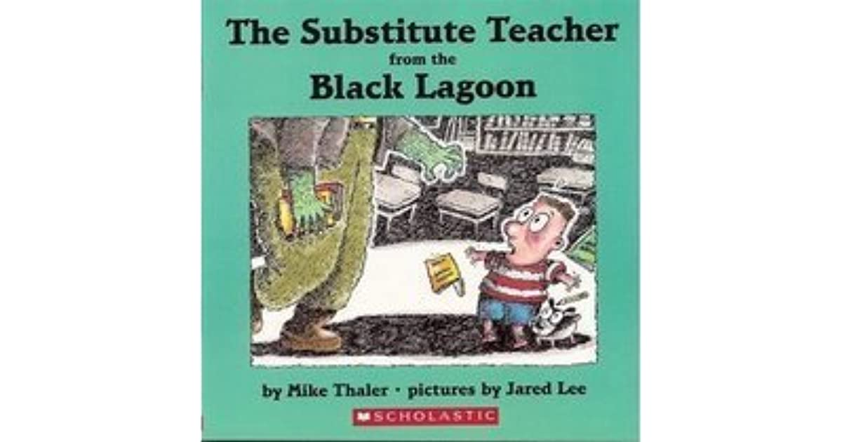 Black Lagoon Book Cover : The substitute teacher from black lagoon by mike thaler