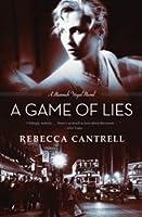 A Game Of Lies (Hannah Vogel, #3)
