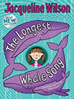 TheLongest Whale Song by Wilson, Jacqueline ( Author ) ON Sep-30-2010