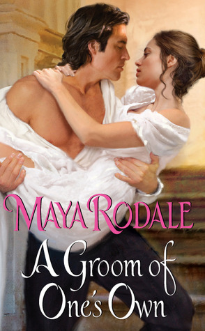 A Groom of One's Own by Rodale Maya