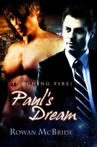 Paul's Dream (Touching Fire #1)