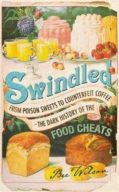 Swindled by Bee Wilson
