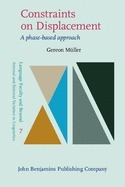 Constraints on Displacement-A phase-based approach
