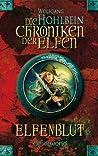 Elfenblut (Die Chroniken der Elfen, #1)