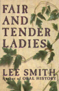 Fair and Tender Ladies by Lee  Smith