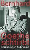 Goethe schtirbt: Erzählungen