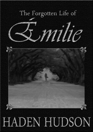 The Forgotten Life of Émilie