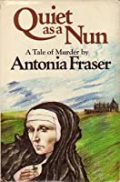 Quiet As a Nun (Jemima Shore, #1)