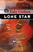 Lone Star (Kinky Friedman, #2)