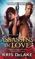 Assassins in Love (Assassins Guild, #1)