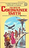 The Best of Cordwainer Smith by Cordwainer Smith