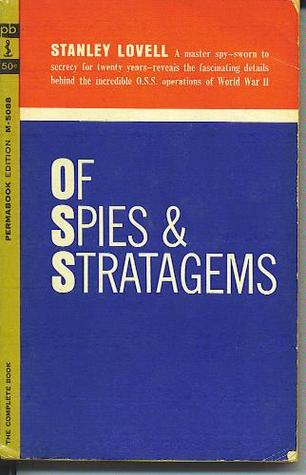 Of Spies and Stratagems  Stanley Lovell