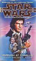 Ambush at Corellia (Star Wars: The Corellian Trilogy, #1)
