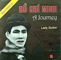 Ho Chi Minh A Journey