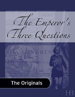 The Emperor's Three Questions by Leo Tolstoy