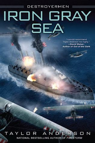 Iron Gray Sea (Destroyermen #7) by Taylor Anderson