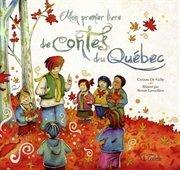 Mon premier livre de contes du Québec