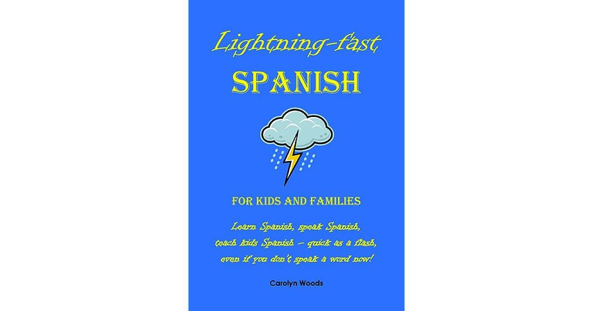 Lightning-Fast Spanish for Kids and Families: Learn Spanish, Speak