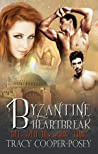 Byzantine Heartbreak (Beloved Bloody Time, #2) ebook download free