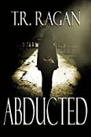 Abducted (Lizzy Gardner, #1)