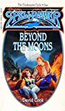 Beyond the Moons (Spelljammer: The Cloakmaster Cycle, #1)