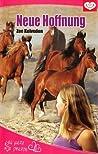 Neue Hoffnung (Ein Herz für Pferde, #2)