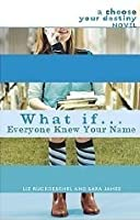 What If... Everyone Knew Your Name (What If...)