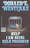 Help, I Am Being Held Prisoner