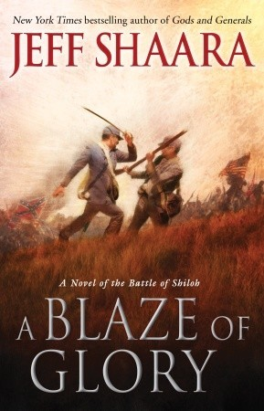 A Blaze of Glory (Civil War: 1861-1865, Western Theater, #1)