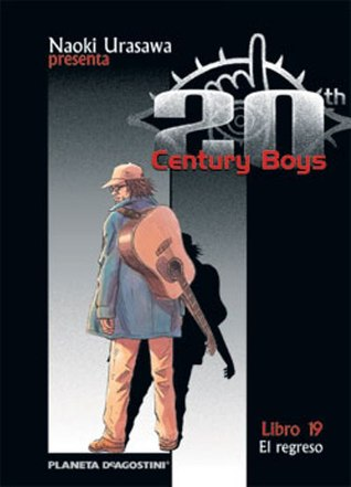 20th Century Boys, Libro 19 by Naoki Urasawa
