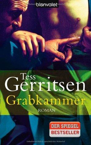 Grabkammer by Tess Gerritsen