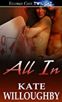 All In (Be-Wished, #1)