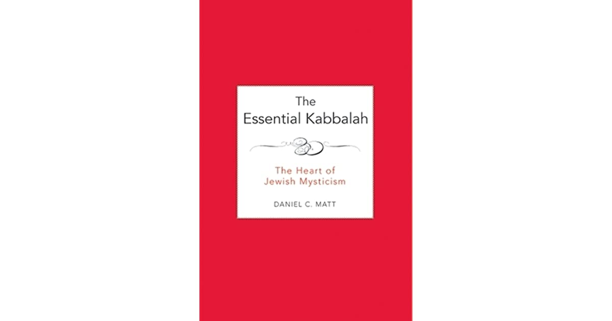 The Essential Kabbalah: The Heart of Jewish Mysticism by