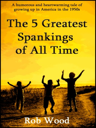 The 5 Greatest Spankings of All Time