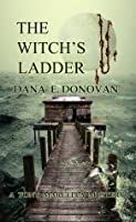 The Witch's Ladder (Book 1 Paperback & PDF)