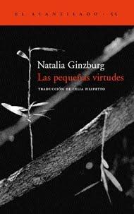 Las pequeñas virtudes by Natalia Ginzburg