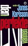 Den perfekte vännen by Jonas Karlsson audiobook