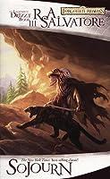 Sojourn (Dark Elf #3; Legend of Drizzt #3)