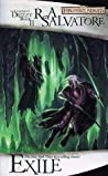 Exile (The Dark Elf Trilogy #2, The Legend of Drizzt #2 )