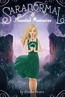 Haunted Memories (Saranormal, #2)