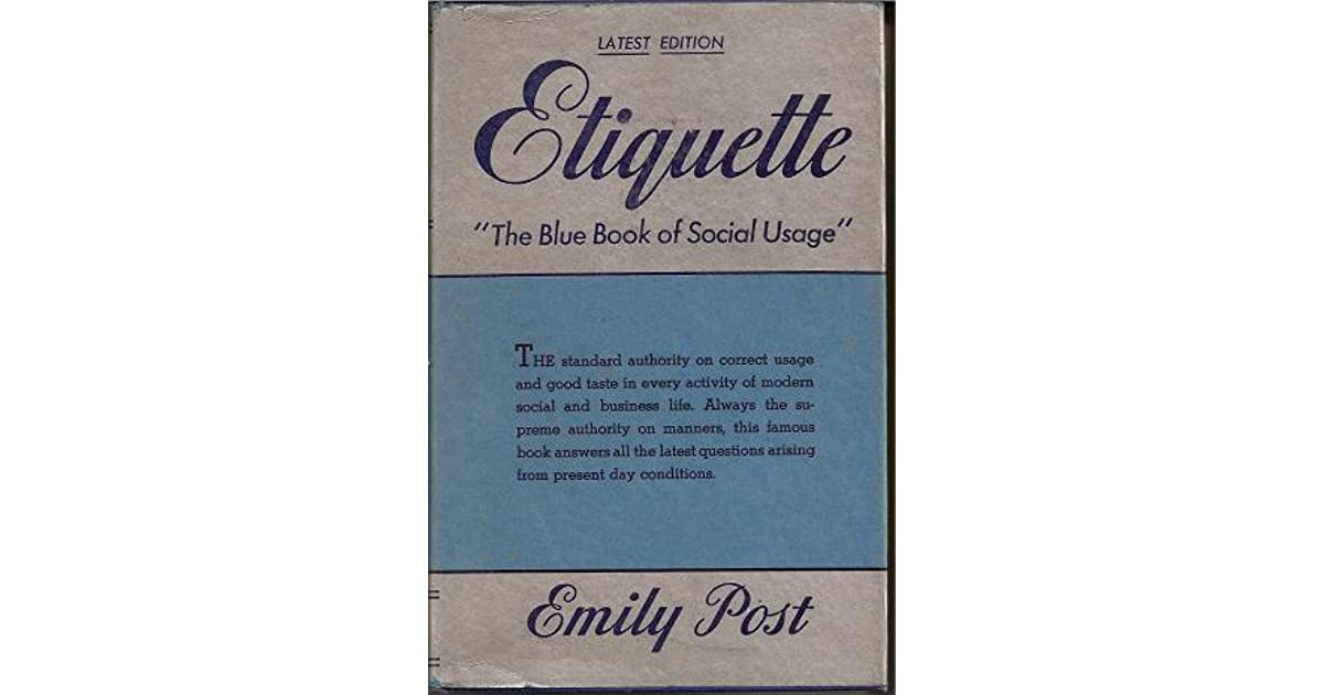 Ask Emily Post Etiquette: Etiquette: The Blue Book Of Social Usage By Emily Post