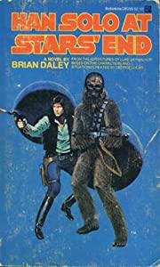 Han Solo at Stars' End (Star Wars: The Han Solo Adventures, #1)