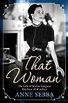 That Woman: The L...