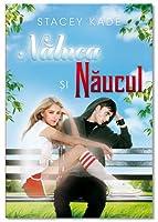 Naluca si Naucul (Naluca si Naucul, #1)