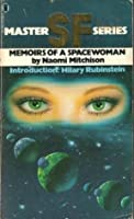 Memoirs of a Spacewoman