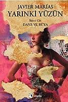 Yarınki Yüzün, Cilt 2: Dans ve Rüya