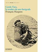 Gerda Taro. La sombra de un fotógrafa