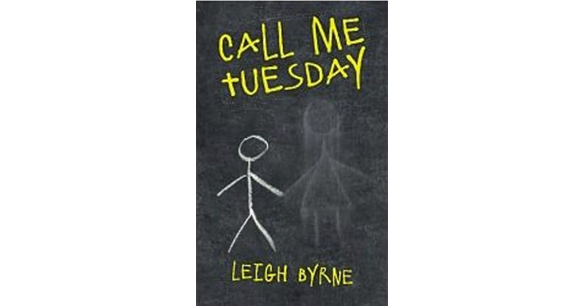 Read Call Me Tuesday By Leigh Byrne