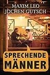 Sprechende Männer: Das ehrlichste Buch der Welt